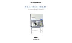 SterilSHIELD - Compounding Aseptic Isolator (CAI) - Manual