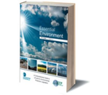 Essential Environment 34th Edition A Comprehensive Guide to UK and EU Environmental Protection Legislation