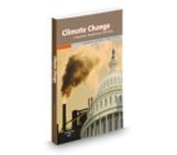 Climate Change: Litigation, Regulation and Risk