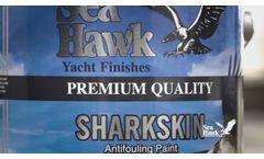 Sharkskin - Hard Modified Epoxy Antifouling by Sea Hawk Paints - Video