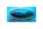 Eurofish Fish Vaccination