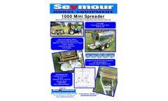 The Seymour - Model 1000 - Mini Spreader - Brochure
