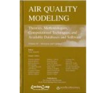 Air Quality Modeling: Theories, Methodologies, Computational Techniques, and Available Databases and Software: Volume IV