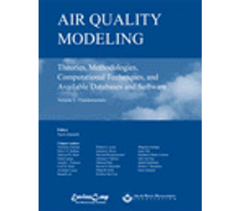 Air Quality Modeling: Theories, Methodologies, Computational Techniques, & Available Databases & Software, Vol. I-Fund.-Book