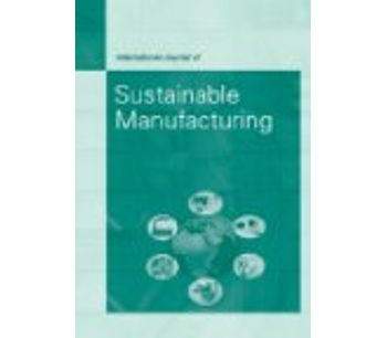 International Journal of Sustainable Manufacturing (IJSM)