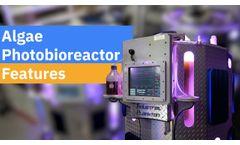 Algae Photobioreactor (PBR) Features - Video