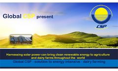 Global CSP - Solution to Energy Intensive - Dairy Farming Presentations