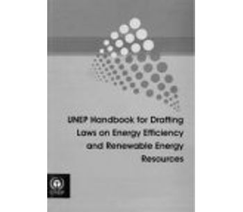 UNEP Handbook for Drafting Law on Energy Efficiency and Renewable Energy Resources