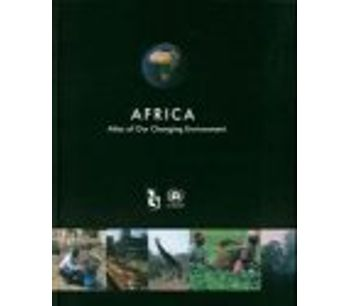 Africa : Atlas of Our Changing Environment