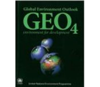 Global Environment Outlook 4 (GEO-4) : Environment for Development - English Edition