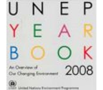 The UNEP YEAR BOOK 2008 (Formerly called GEO Year Book)