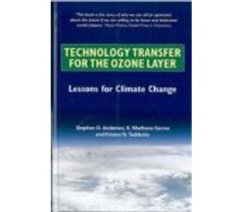 Technology Transfer for the Ozone Layer Lessons for Climate Change