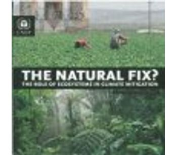 The Natural Fix ? The Role of Ecosystems in Climate Mitigation