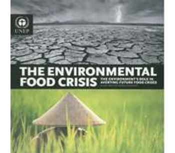 """The Environmental Food Crisis: The Environment""""s Role in Averting Future Food Crises"""