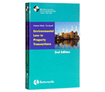 Waite and Jewell: Environmental Law in Property Transactions Second edition