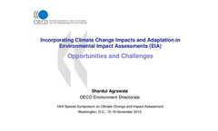 Incorporating Climate Change Impacts and Adaptation in EIA: Opportunities and Challenges
