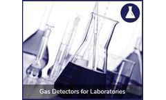 Gas detection solutions for the laboratories industry