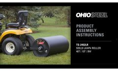 OHIO STEEL Lawn Roller Assembly Instructions - Video