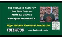 Fuelwood - Harrington Woodfuel Case Study Fuelwood Factory - Video