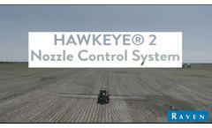 Hawkeye® 2 Nozzle Control - Video
