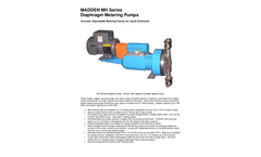 Madden - Model MH Series (96-360 gph) - Diaphragm Metering Pumps Brochure