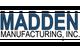 Madden Manufacturing Inc