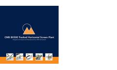 CMB - Model BX500 - Tracked Horizontal Screen Plant - Brochure