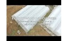 Evolution of Agriculture: Providing Healthy Produce for the Local Community Video