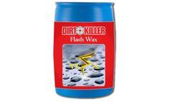 Dirt Killer - Flash Wax 55 Gallon
