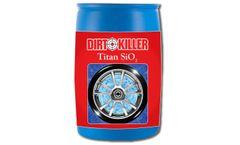 Dirt Killer - Titan SiO2 - Tire Shine, 55 Gallon