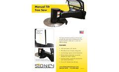 Sidney - Manual Tilt Tree Saw - Brochure
