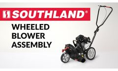 Southland Wheeled Blower - Assembly - Video