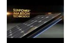 SunPower, the World`s Standard for Solar: MAXEON Solar Panel Technology Video