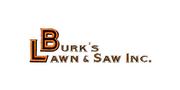 Burk`s Lawn & Saw Inc.
