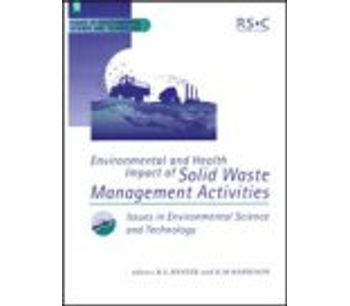Environmental and Health Impact of Solid Waste Management Activities