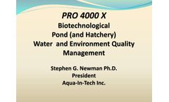 PRO 4000 X Biotechnological Pond (and Hatchery) Water and Environment Quality Management - Presentations