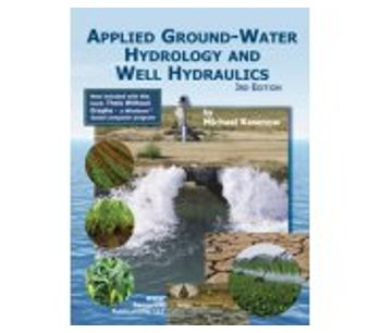 Applied Ground-Water Hydrology and Well Hydraulics - 3rd Ed.