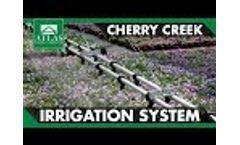 Cherry Creek Boom Irrigation Video
