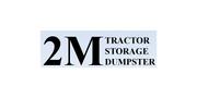 2M Tractor, Storage & Dumpster