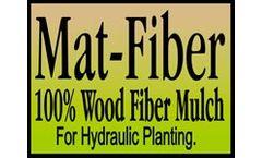Mat-Fiber - Wood Fiber Hydraulic Planting Mulch