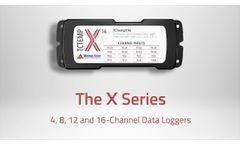 The X-Series - 4, 8, 12 and 16 Channel Data Loggers - Video