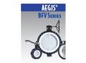 Aegis - Model BFV Series - Butterfly Valves - Brochure