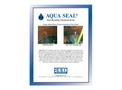 Aqua Seal - Hydrophobic Polyurethane Water Stop System