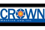 Crown Machine uwp, Inc.