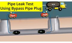 PlugCo - Pipe Leak Test Using Bypass Pipe Plug - Video