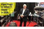 Pipe Plugs in WWETT Show in USA - Video