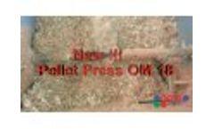 Pellet Press OM 18 - Video