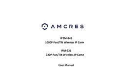 Amcrest - Model 1080P - WiFi Video Monitoring Security Wireless IP Camera Manual