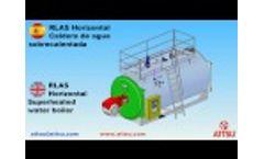 ATTSU - RLAS caldera de agua sobrecalentada horizontal - Horizontal superheated water boiler - Video