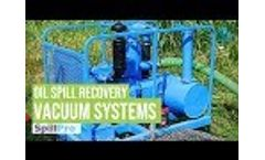 Vacuum System Working for Oil Spill Recovery Methods Video